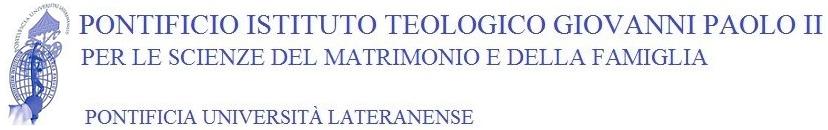 Pontificio Istituto Teologico Giovanni Paolo II per le Scienze del Matrimonio e della Famiglia