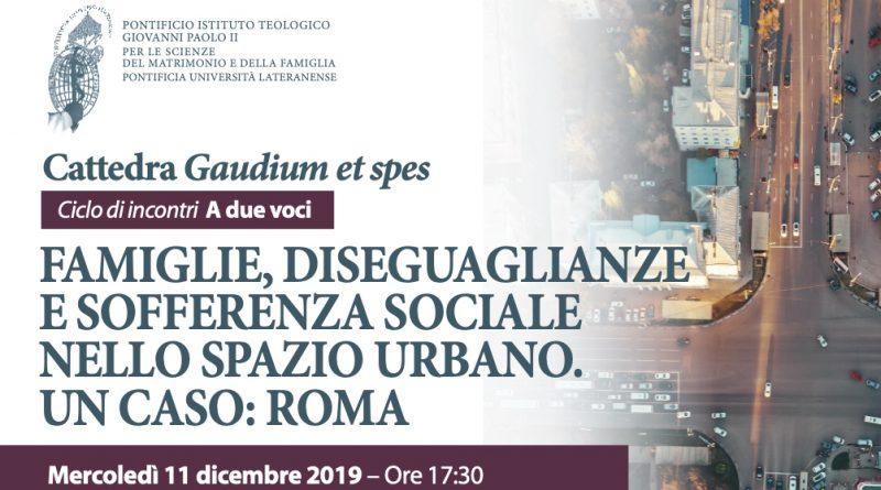 """Famiglie, disuguaglianze e sofferenza sociale nello spazio urbano. Un caso: Roma. Il secondo appuntamento del ciclo di incontri""""A due voci"""""""
