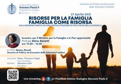 Risorse per la famiglia, famiglia come risorsa. Incontro con la ministra Elena Bonetti