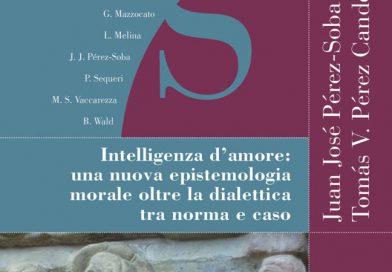 Intelligenza d'amore: una nuova epistemologia morale oltre la dialettica tra norma e caso