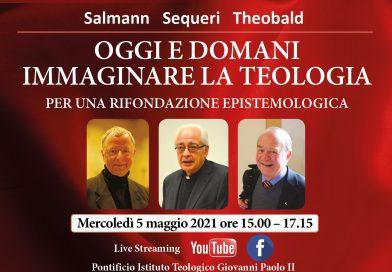Oggi e domani: immaginare la teologia